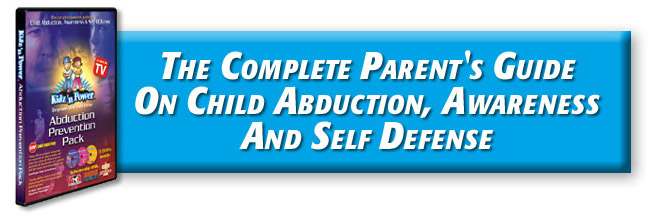 Complete parents guide on child abduction, awareness and self defense